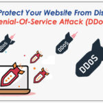 How to Protect Your Website From Distributed Denial-Of-Service Attack (DDoS)