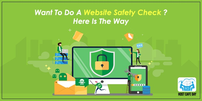 How To Do A Website Safety Check? Here Is Why | Host Cafe Day