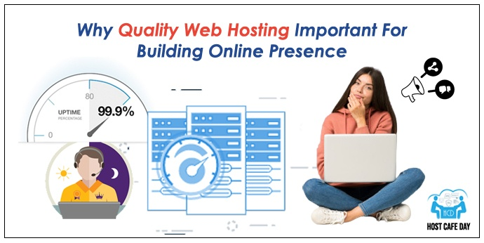 Web Hosting Important For Building Online Presence