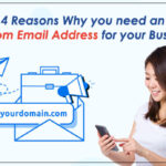 4 Reasons Why you need a Custom Email Address for your business